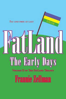 FatLand: The Early Days (Paperback)