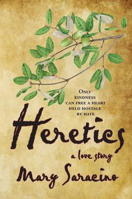 Heretics: A Love Story (Paperback)