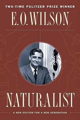 Naturalist: E. O.Wilson (Paperback)