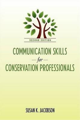 Communication Skills for Conservation Professionals (Paperback)