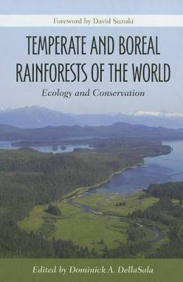 Temperate and Boreal Rainforests of the World: Ecology and Conservation (Hardback)