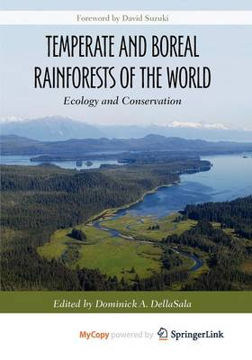 Temperate and Boreal Rainforests of the World: Ecology and Conservation (Paperback)
