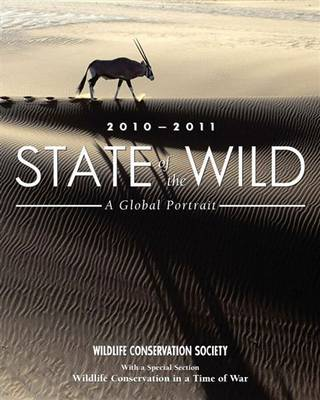 State of the Wild 2010-2011: A Global Portrait (Paperback)