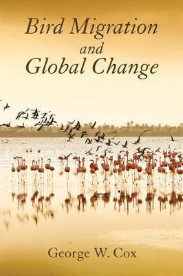 Bird Migration and Global Change (Hardback)