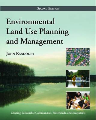 Environmental Land Use Planning and Management: Second Edition (Hardback)