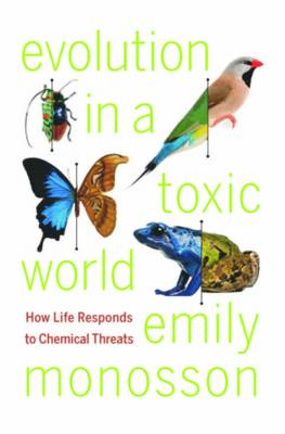 Evolution in a Toxic World: How Life Responds to Chemical Threats (Hardback)