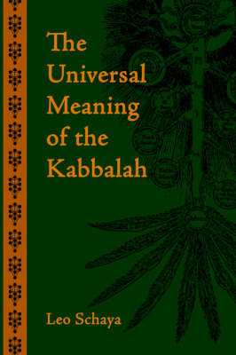 The Universal Meaning of the Kabbalah (Paperback)
