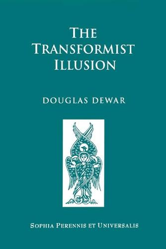 The Transformist Illusion (Paperback)