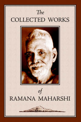 The Collected Works of Ramana Maharshi (Hardback)