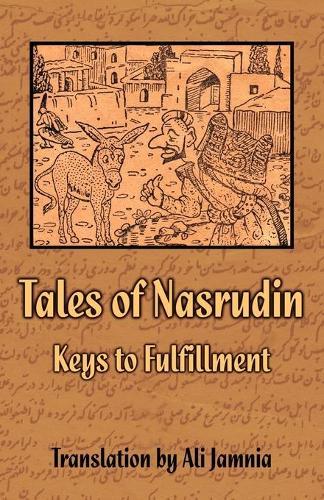 Tales of Nasrudin: Keys to Fulfillment (Paperback)