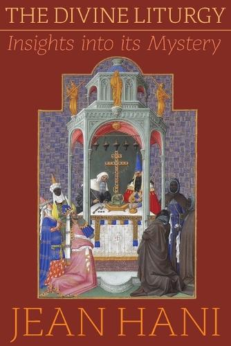 The Divine Liturgy: Insights Into Its Mystery (Paperback)