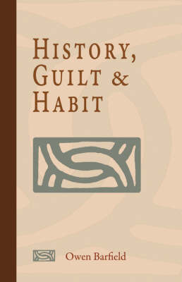 History, Guilt and Habit (Hardback)