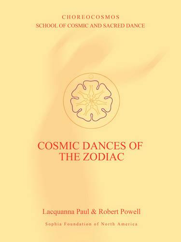 Cosmic Dances of the Zodiac (Paperback)