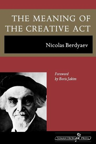 The Meaning of the Creative ACT (Paperback)