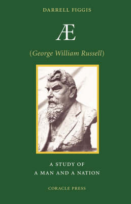 Ae (George William Russell): A Study of a Man and a Nation (Paperback)