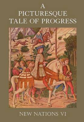 A Picturesque Tale of Progress: New Nations VI (Paperback)