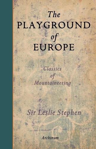 The Playground of Europe (Paperback)
