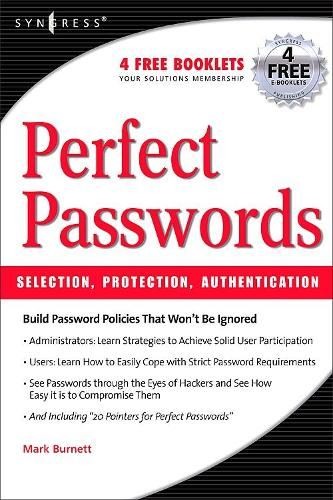 Perfect Password: Selection, Protection, Authentication (Paperback)