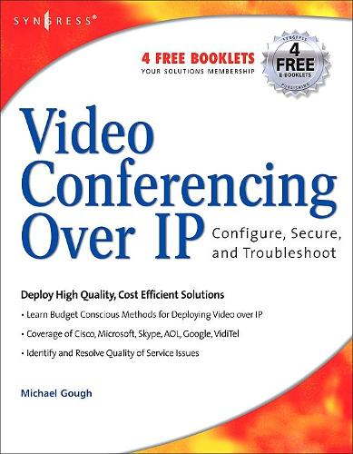 Video Conferencing over IP: Configure, Secure, and Troubleshoot (Paperback)