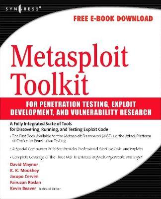 Metasploit Toolkit for Penetration Testing, Exploit Development, and Vulnerability Research (Paperback)