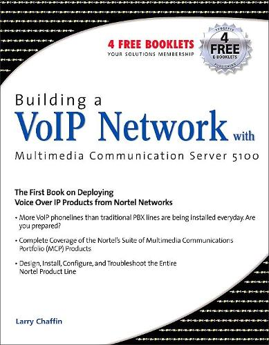 Building a VoIP Network with Nortel's Multimedia Communication Server 5100 (Paperback)