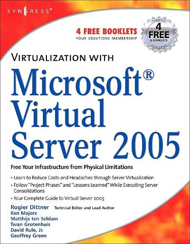 Virtualization with Microsoft Virtual Server 2005 (Paperback)