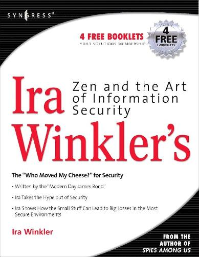 Zen and the Art of Information Security (Paperback)