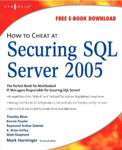 How to Cheat at Securing SQL Server 2005 (Paperback)