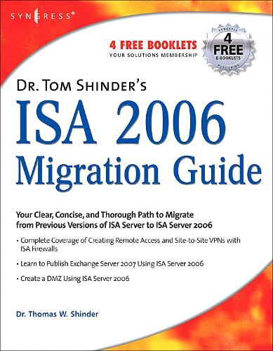 Dr. Tom Shinder's ISA Server 2006 Migration Guide (Paperback)