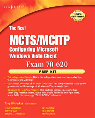 The Real MCTS/MCITP Exam 70-620 Prep Kit: Independent and Complete Self-Paced Solutions (Paperback)