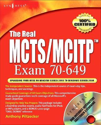 The Real MCTS/MCITP Exam 70-649 Prep Kit: Independent and Complete Self-Paced Solutions (Paperback)