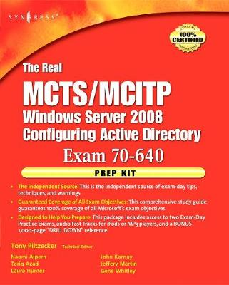 The Real MCTS/MCITP Exam 70-640 Prep Kit: Independent and Complete Self-Paced Solutions (Paperback)