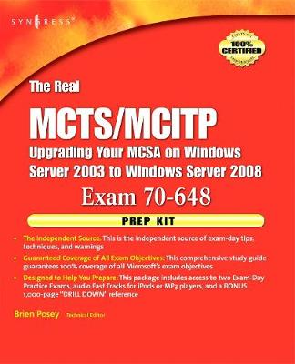 The Real MCTS/MCITP Exam 70-648 Prep Kit: Independent and Complete Self-Paced Solutions (Paperback)
