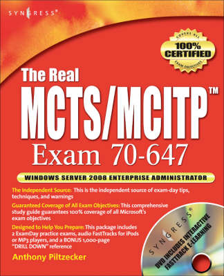 The Real MCTS/MCITP Exam 70-647 Prep Kit: Independent and Complete Self-Paced Solutions (Paperback)