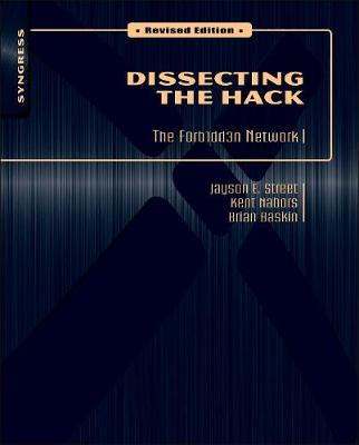 Dissecting the Hack: The F0rb1dd3n Network, Revised Edition - Dissecting the Hack: The F0rb1dd3n Network (Paperback)