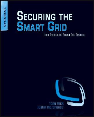 Securing the Smart Grid: Next Generation Power Grid Security (Paperback)