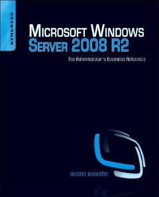Microsoft Windows Server 2008 R2 Administrator's Reference: The Administrator's Essential Reference (Paperback)