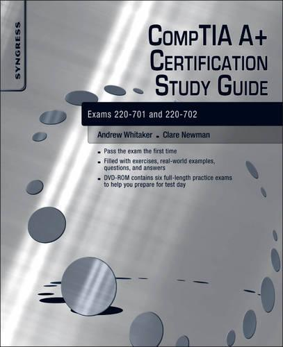 CompTIA A+ Certification Study Guide: Exams 220-701 and 220-702 (Paperback)