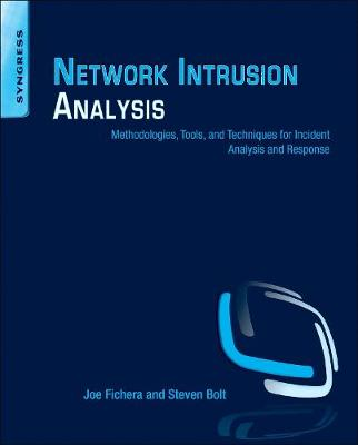 Network Intrusion Analysis: Methodologies, Tools, and Techniques for Incident Analysis and Response (Paperback)
