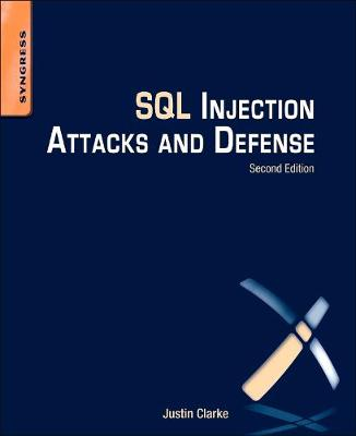 SQL Injection Attacks and Defense (Paperback)