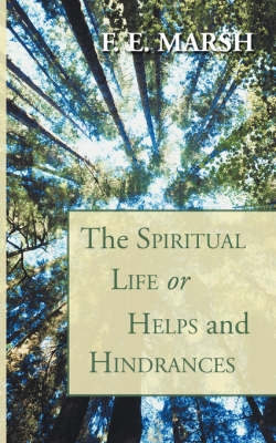 Spiritual Life, or Helps and Hindrances (Paperback)