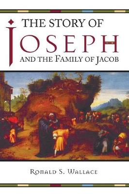 The Story of Joseph and the Family of Jacob (Paperback)