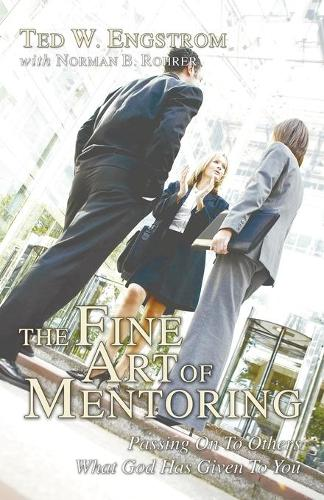 The Fine Art of Mentoring (Paperback)