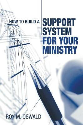 How to Build a Support System for Your Ministry (Paperback)