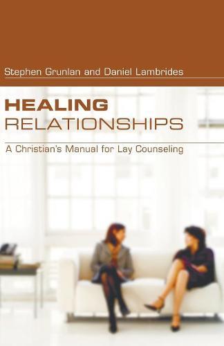 Healing Relationships (Paperback)