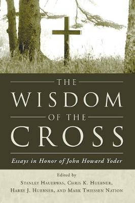 The Wisdom of the Cross (Paperback)