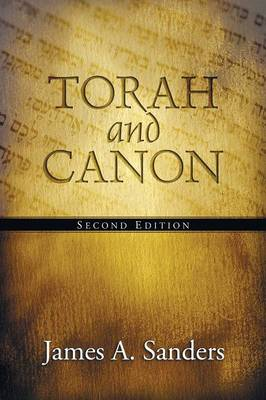 Torah and Canon: 2nd Edition (Paperback)