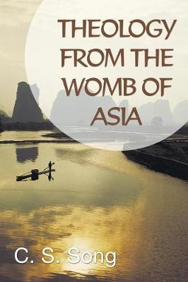 Theology from the Womb of Asia (Paperback)