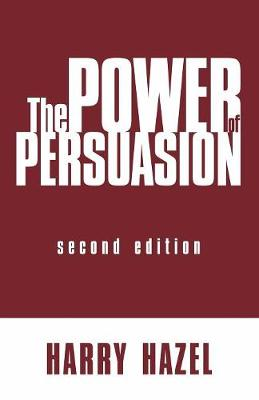 The Power of Persuasion (Paperback)