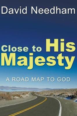 Close to His Majesty (Paperback)
